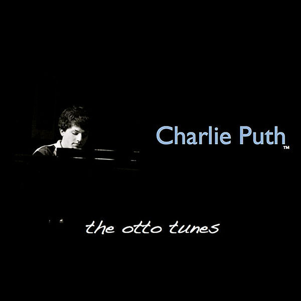 Charlie puth   the otto tunes