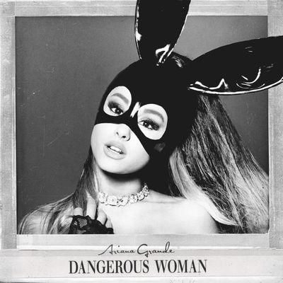 Ariana grande   dangerous woman