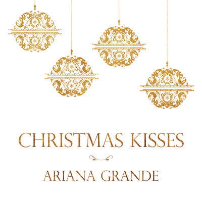 Ariana grande   christmas kisses ep