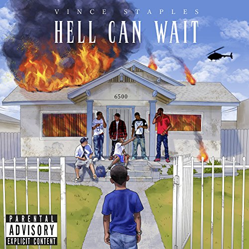 Vince staples   hell can wait