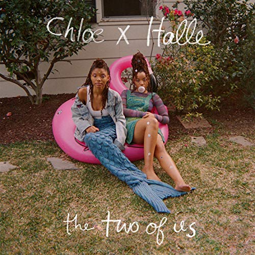 Chloe x halle   the two of us