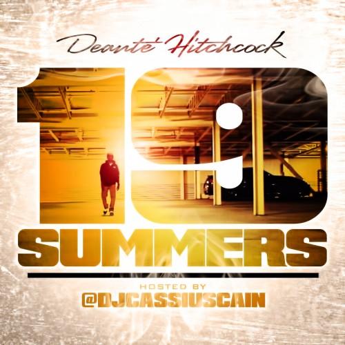Deante  hitchcock   19 summers mixtape