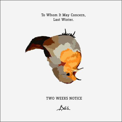 Bas   two weeks notice ep