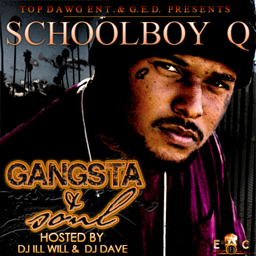 Schoolboy q   gangsta   soul mixtape