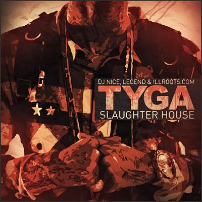Tyga   slaughter house