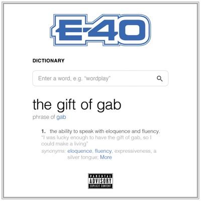 E 40   the gift of gab