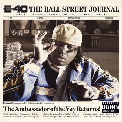 E 40   the ball street journal