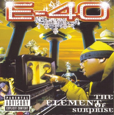 E 40   the element of surprise