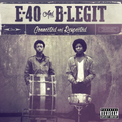 E 40   connected and respected