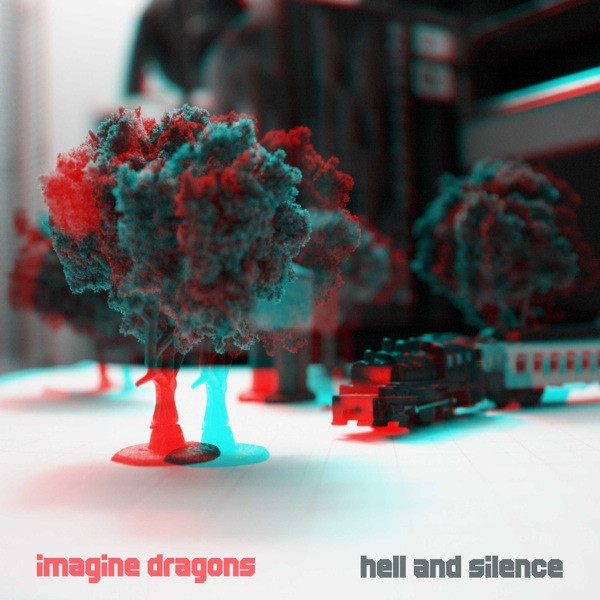 Imagine dragons   hell and silence