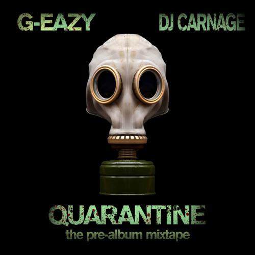 G eazy   quarantine