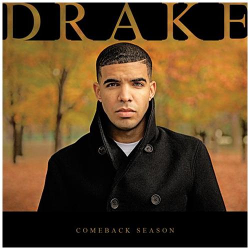 Drake   comeback season mixtape